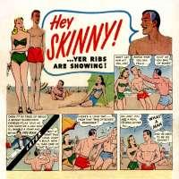 "Comic book ad with Charles Atlas' ""Hey Skinny!"" comic"