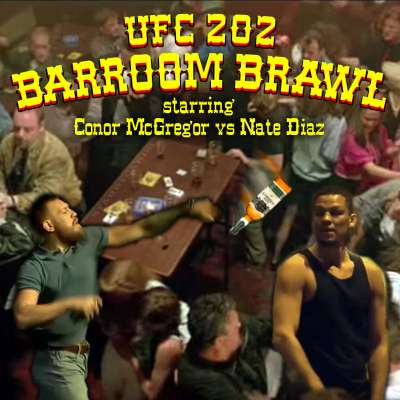UFC 202 Barroom Brawl starring Conor McGregor vs Nate Diaz
