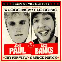 Fight of the Century presented by Starr Cards: Jake Paul vs FaZe Banks