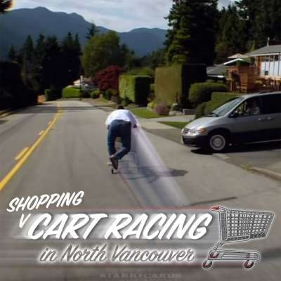 Shopping cart racing in North Vancouver
