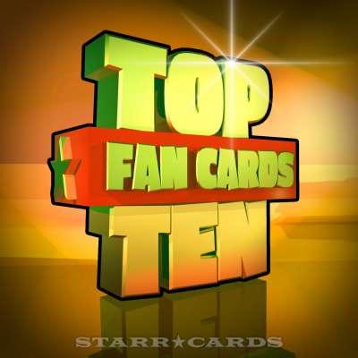 Starr Cards Top Ten Fan Cards 04